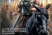 Alessandro: la vita da primato del conquistatore macedone