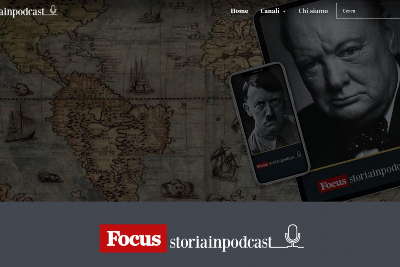 Storiainpodcast, il canale podcast di Focus dove la Storia è la protagonista assoluta
