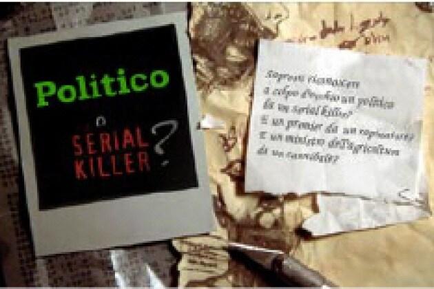 Politico o serial killer?
