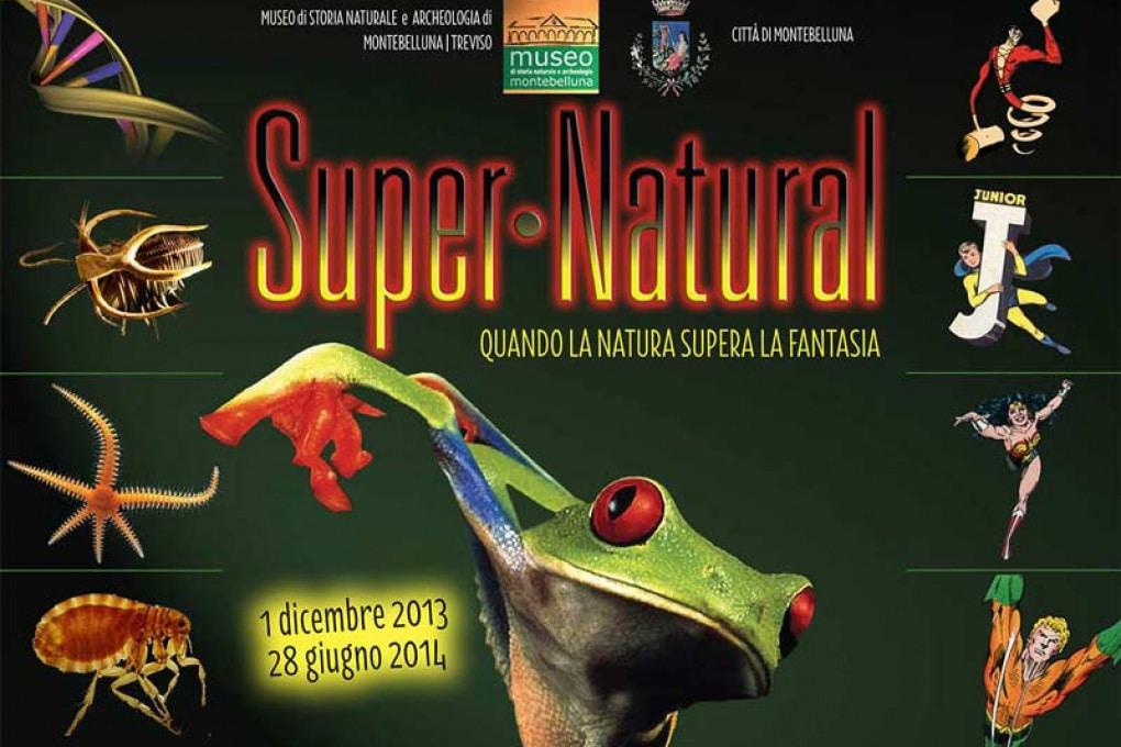 Super-natural: la natura supera la fantasia!