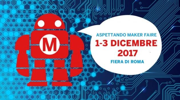 Che cosa c'è di interessante alla Maker Faire di Roma