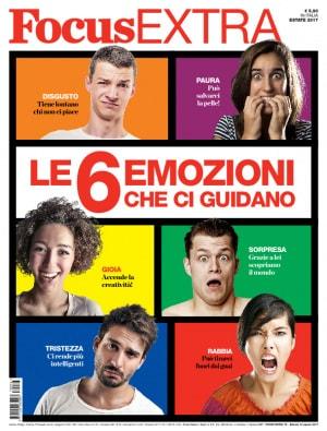 Focus Extra n. 76, Le 6 emozioni che ci guidano