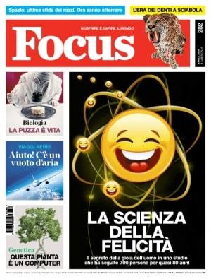 LA SCIENZA DELLA FELICITA' - Focus - N° 282
