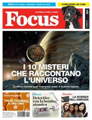 I 10 misteri che raccontano l'Universo - Focus - N° 264